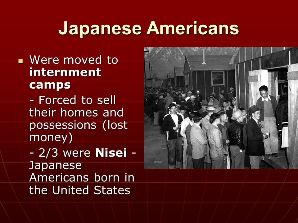Japanese Americans Were moved to internment camps