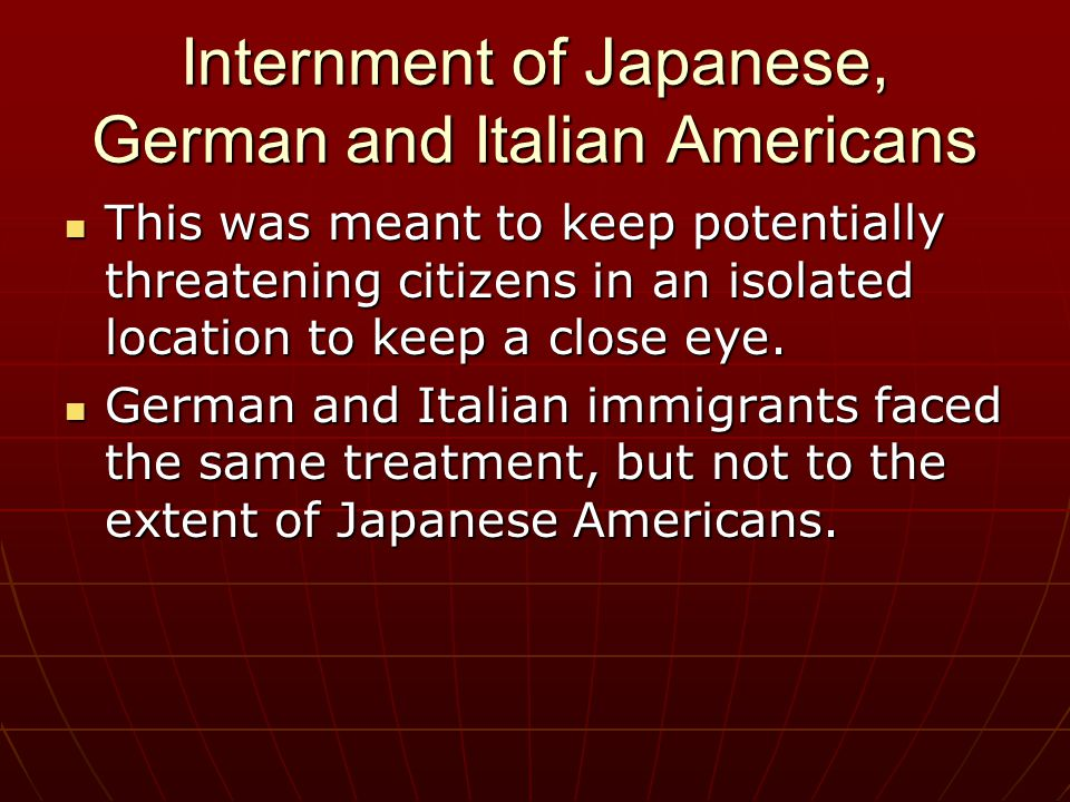 Internment of Japanese, German and Italian Americans