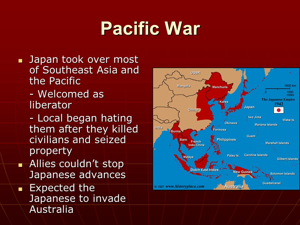 Pacific War Japan took over most of Southeast Asia and the Pacific
