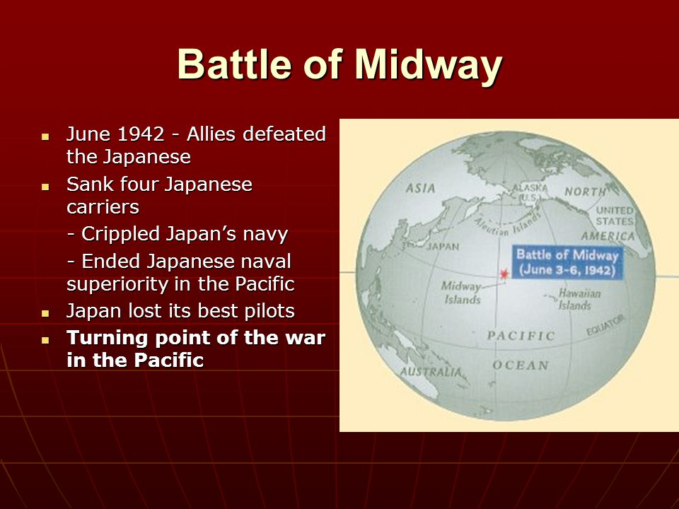 Battle of Midway June 1942 - Allies defeated the Japanese