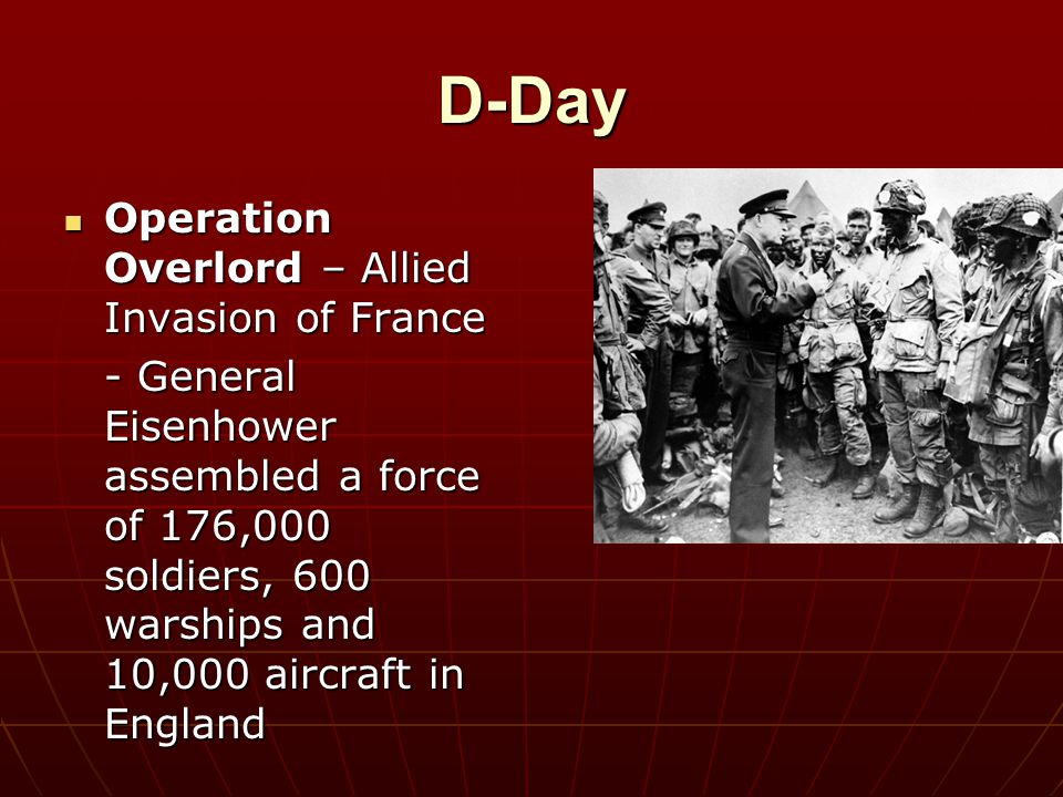 D-Day Operation Overlord – Allied Invasion of France