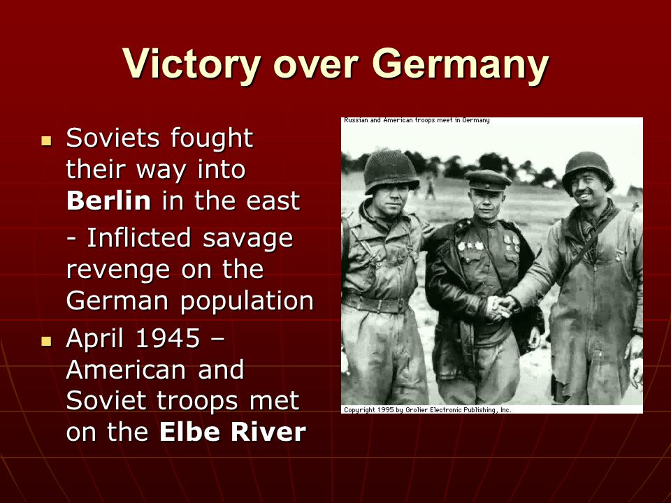 Victory over Germany Soviets fought their way into Berlin in the east