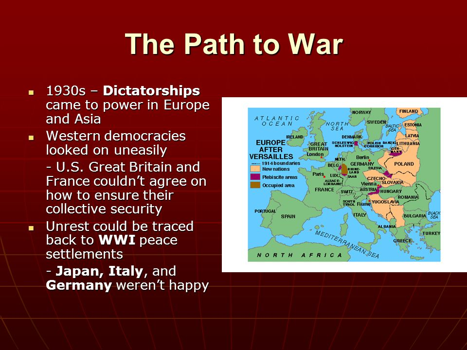 The Path to War 1930s – Dictatorships came to power in Europe and Asia