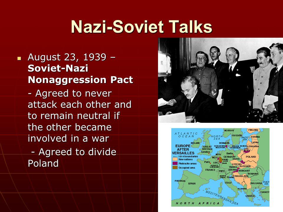Nazi-Soviet Talks August 23, 1939 – Soviet-Nazi Nonaggression Pact