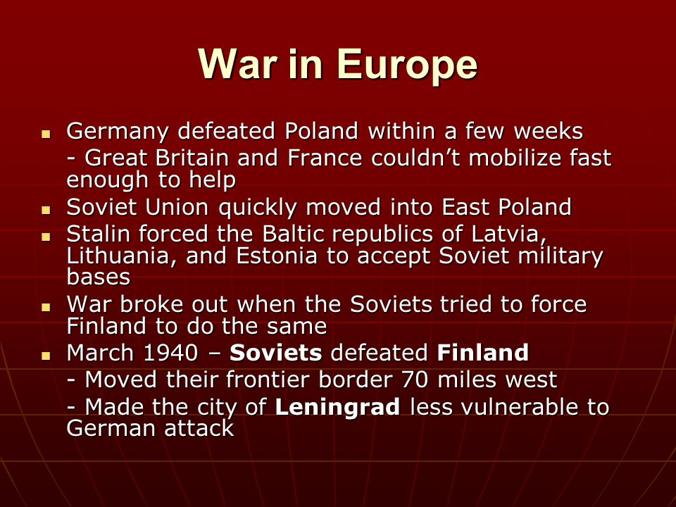 War in Europe Germany defeated Poland within a few weeks