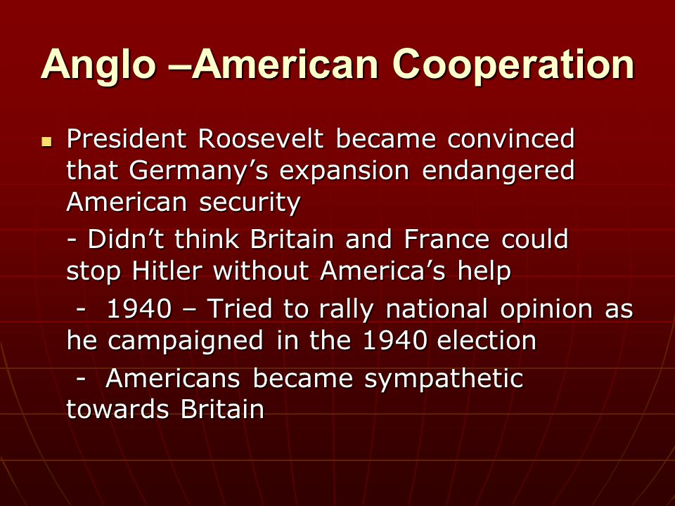 Anglo –American Cooperation