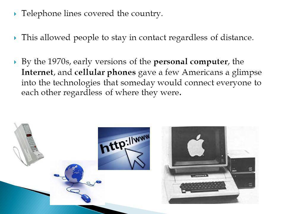 Telephone lines covered the country.