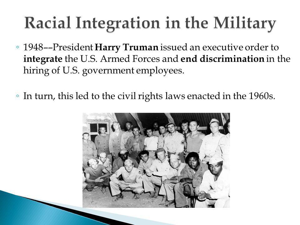 Racial Integration in the Military