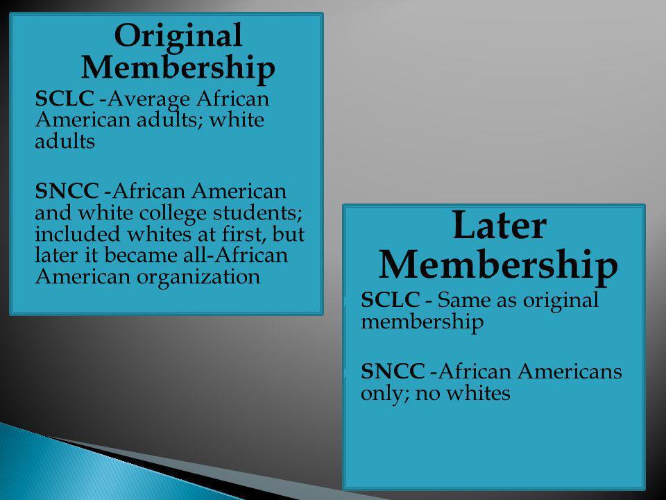 Later Membership Original Membership