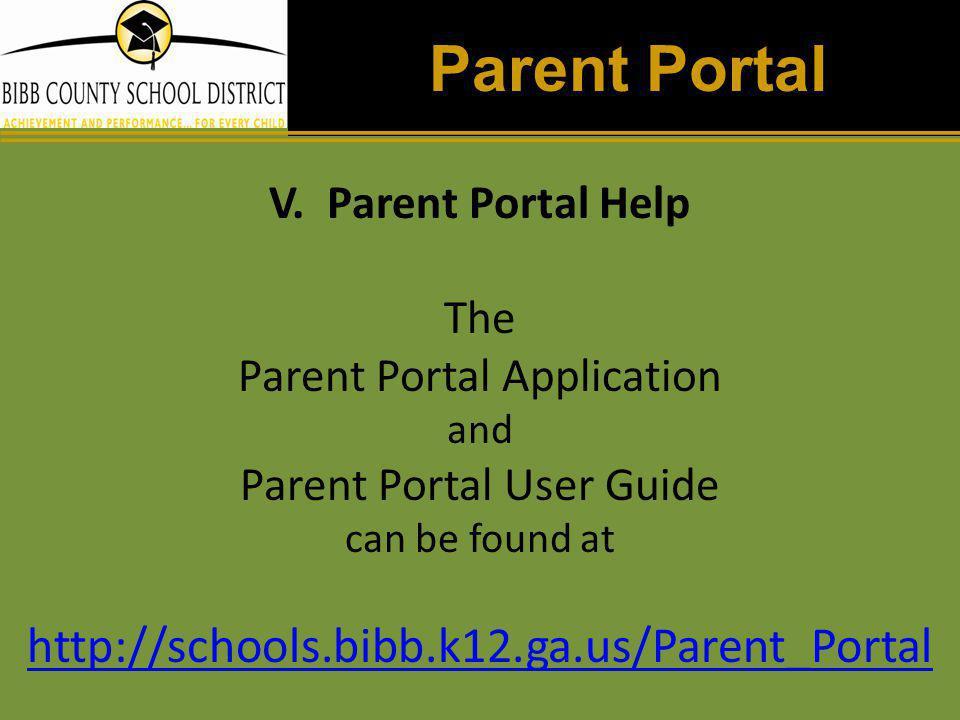 Parent Portal http://schools.bibb.k12.ga.us/Parent_Portal