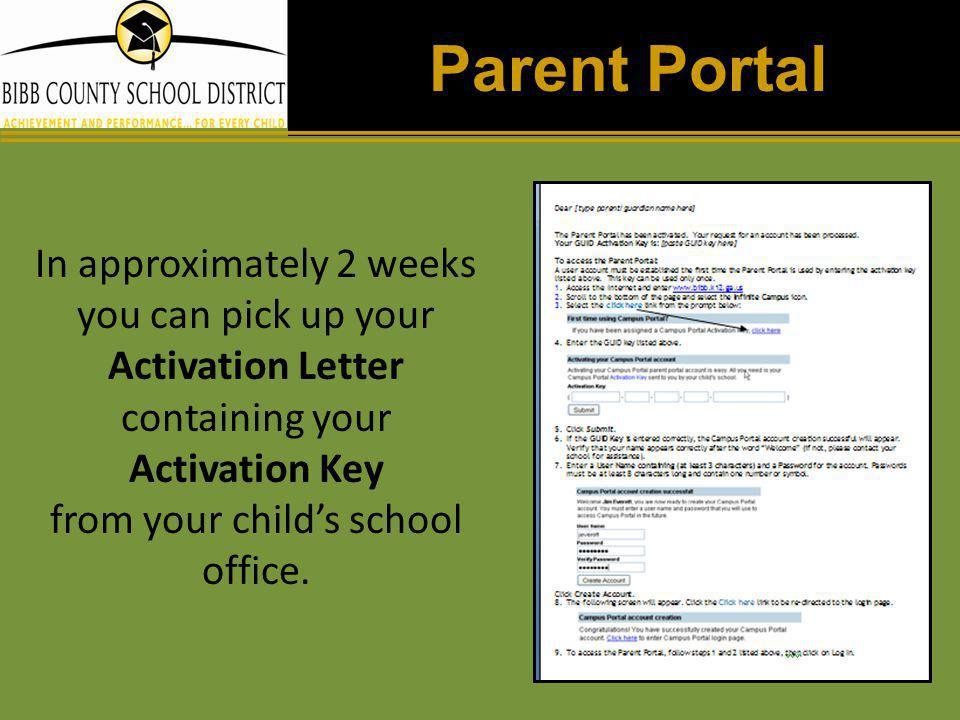 Parent Portal In approximately 2 weeks you can pick up your