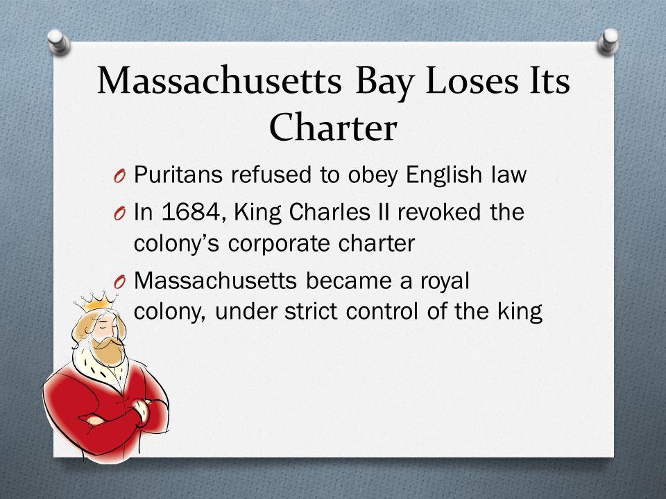 Massachusetts Bay Loses Its Charter