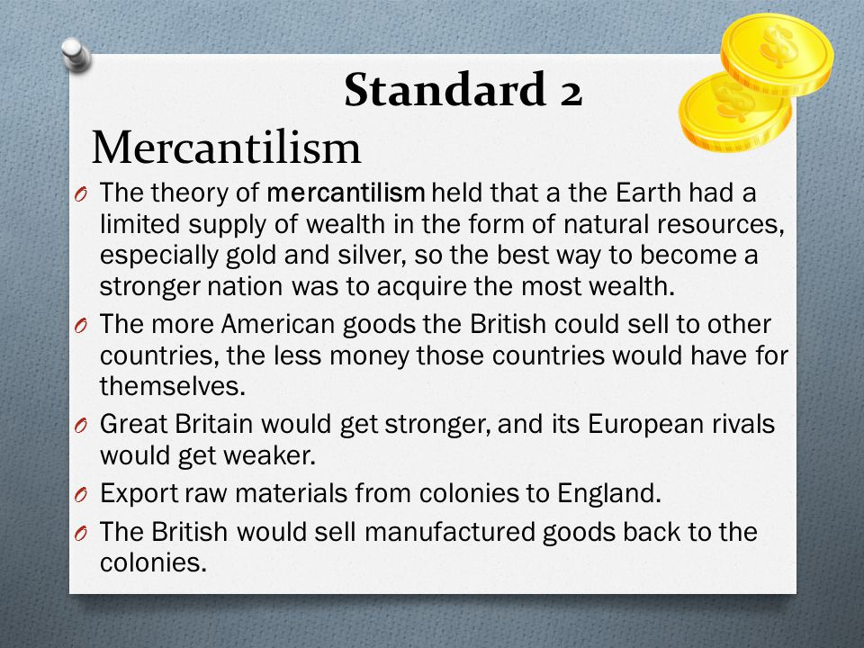 Standard 2 Mercantilism