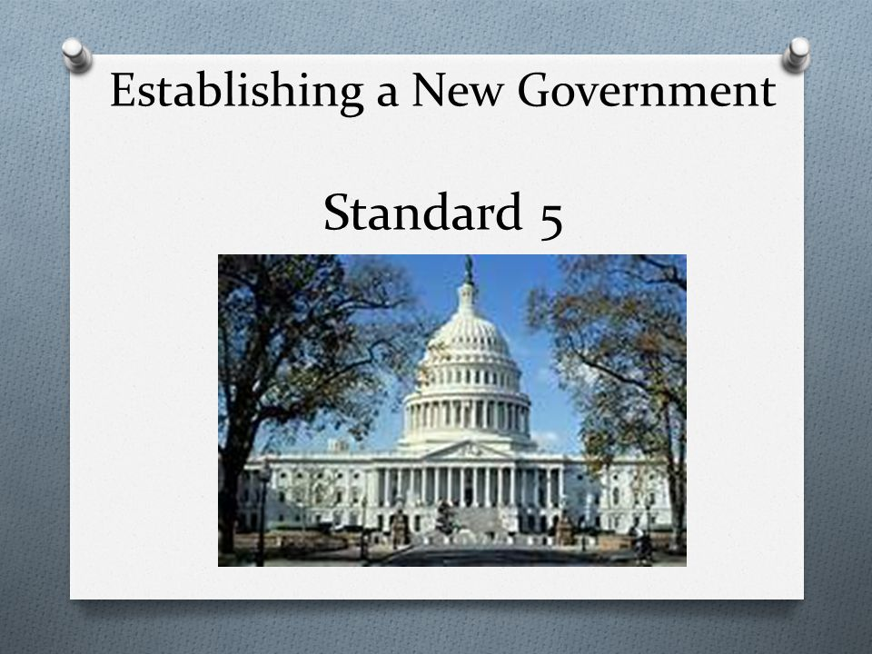 Establishing a New Government Standard 5