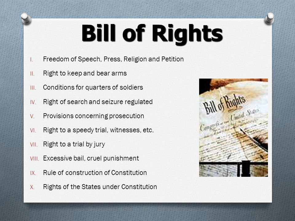 Bill of Rights Freedom of Speech, Press, Religion and Petition