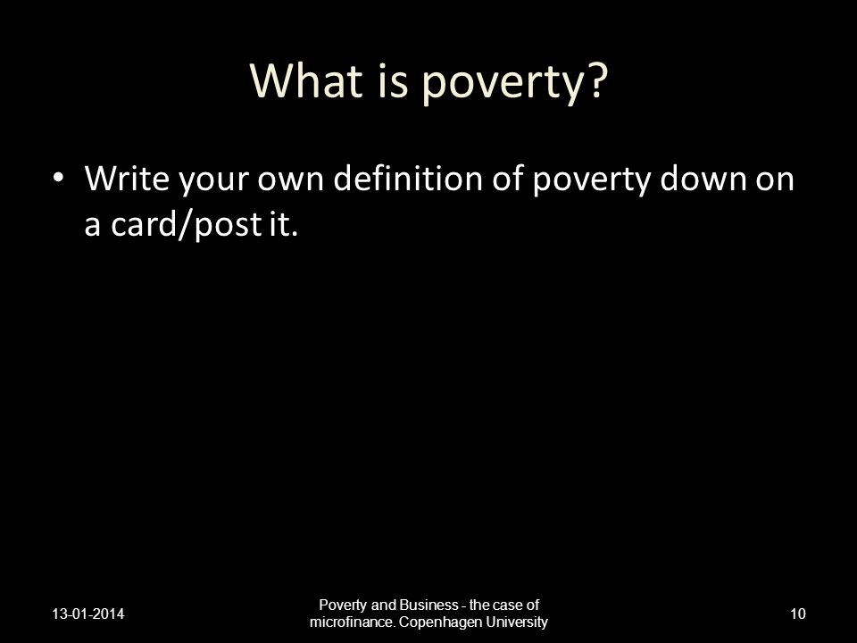 Poverty and Business - the case of microfinance. Copenhagen University