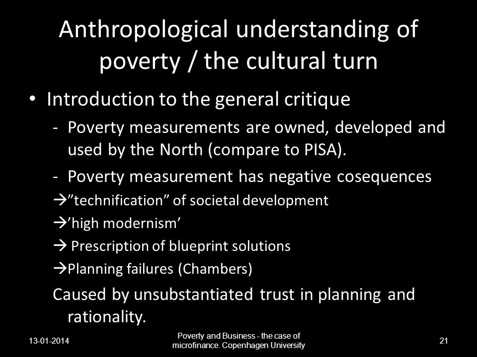 Anthropological understanding of poverty / the cultural turn