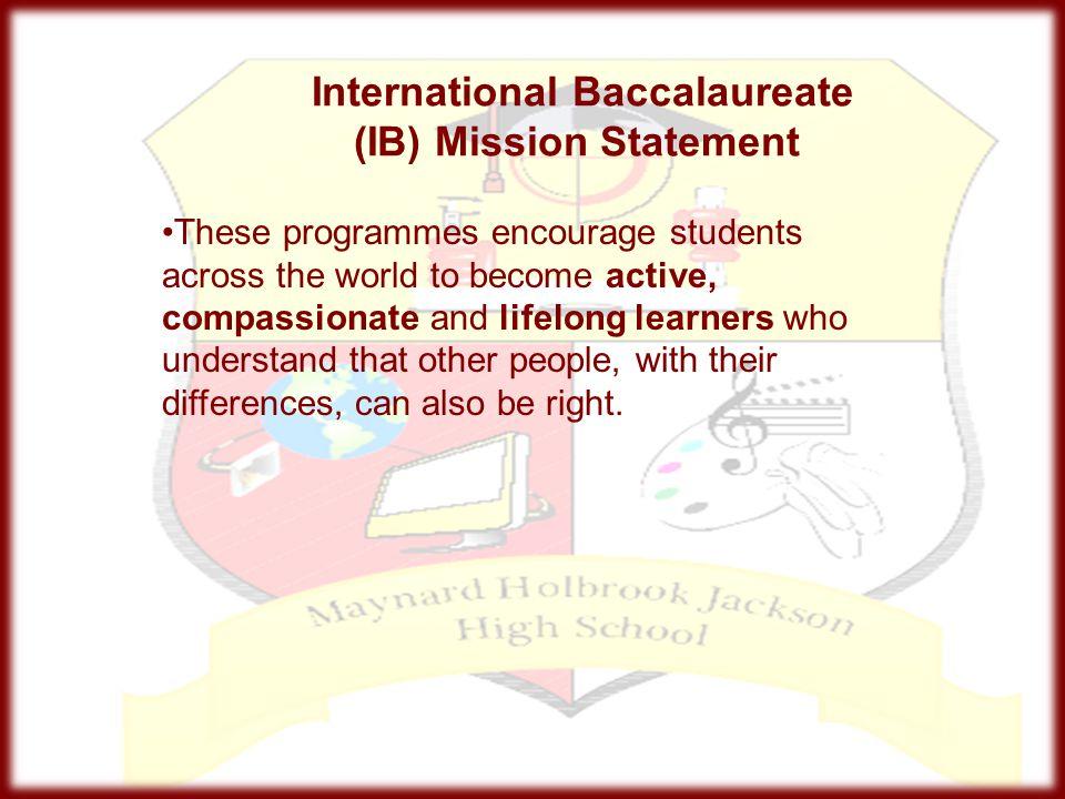 International Baccalaureate (IB) Mission Statement