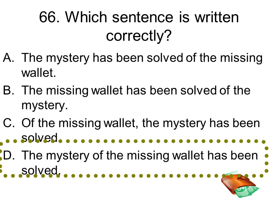 66. Which sentence is written correctly