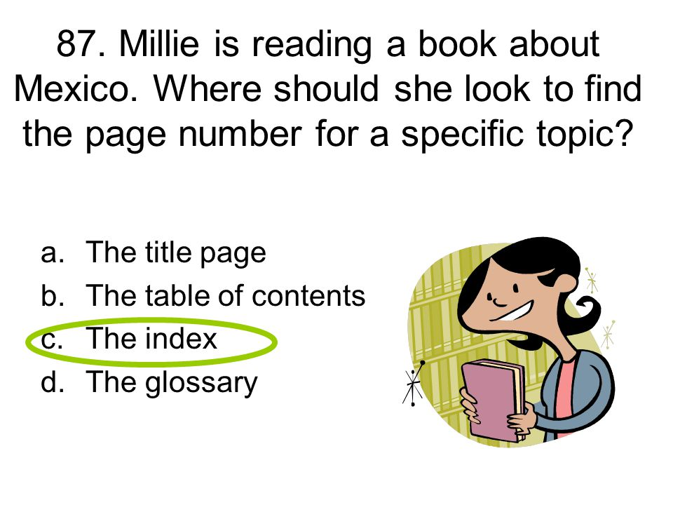 87. Millie is reading a book about Mexico