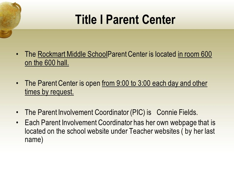 Title I Parent Center The Rockmart Middle SchoolParent Center is located in room 600 on the 600 hall.