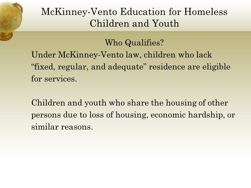 McKinney-Vento Education for Homeless Children and Youth