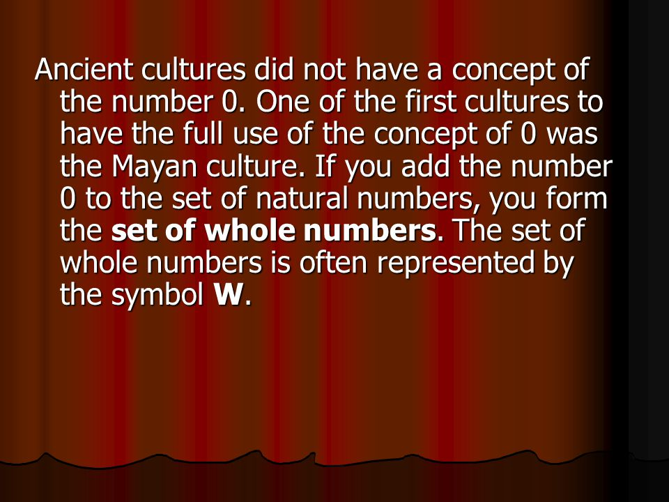 Ancient cultures did not have a concept of the number 0