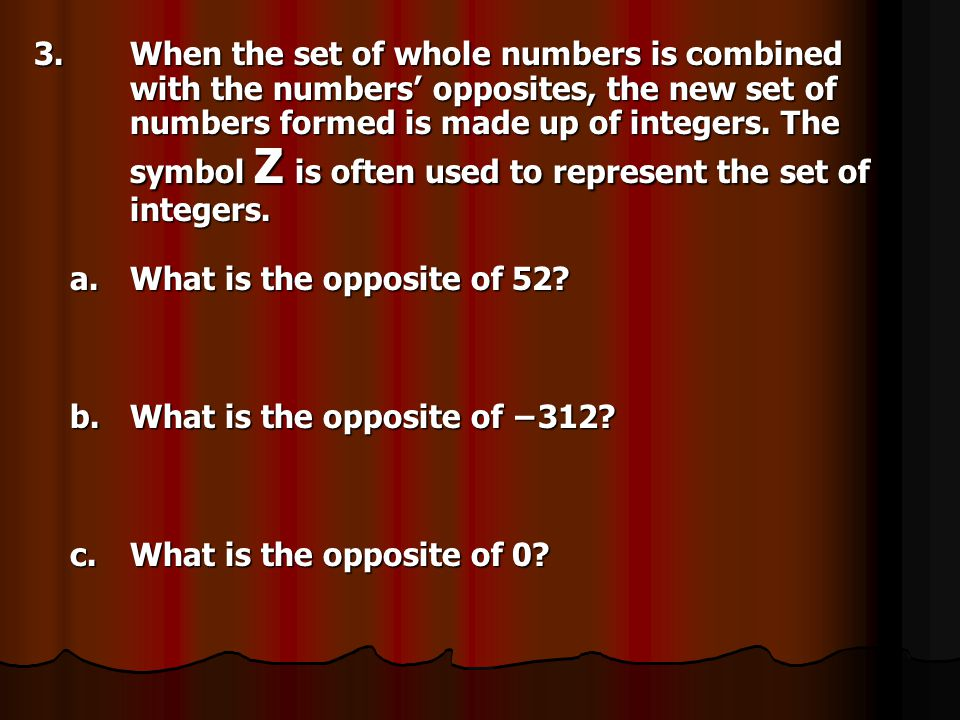 3. When the set of whole numbers is combined