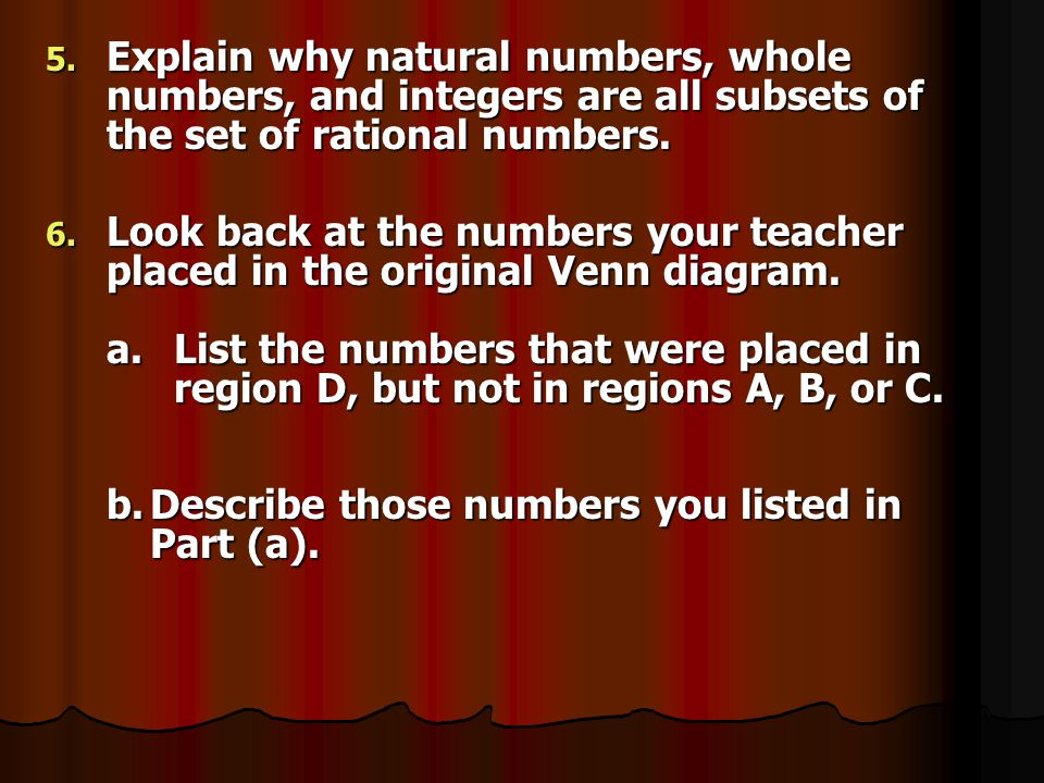 Explain why natural numbers, whole numbers, and integers are all subsets of the set of rational numbers.