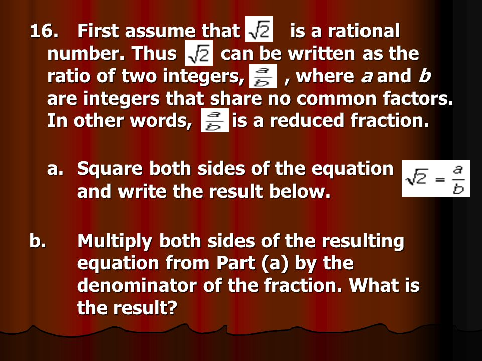 16. First assume that is a rational number