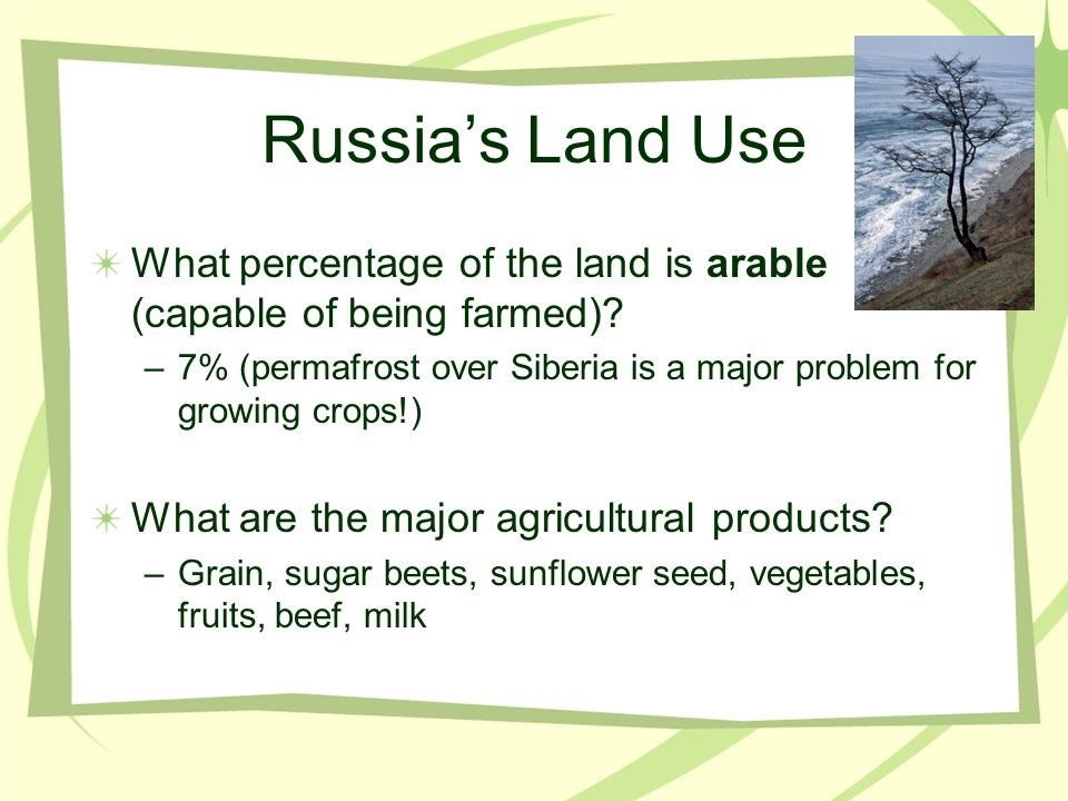 Russia's Land Use What percentage of the land is arable (capable of being farmed)