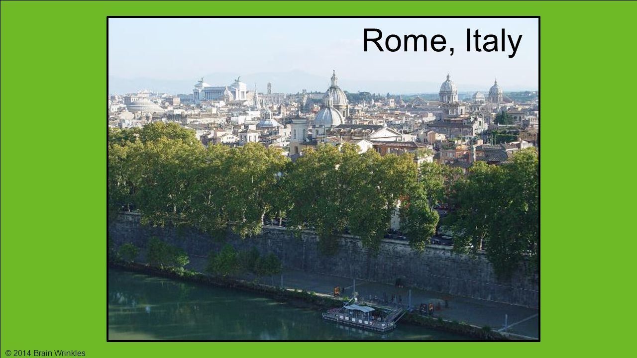 Rome, Italy © 2014 Brain Wrinkles