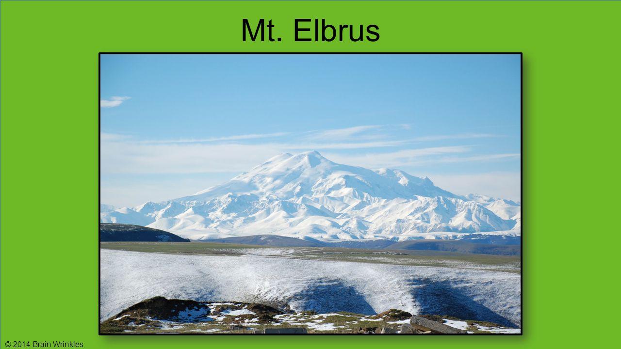 Mt. Elbrus © 2014 Brain Wrinkles