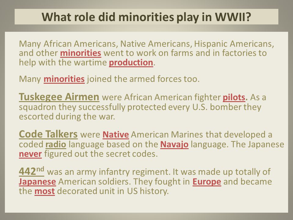 What role did minorities play in WWII