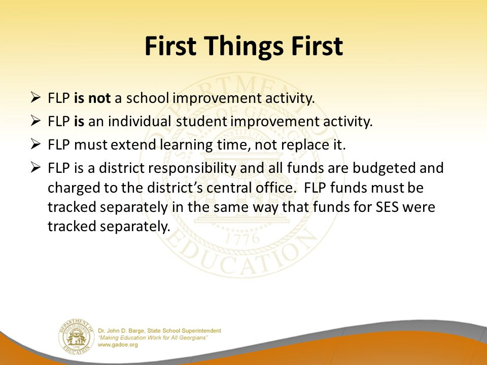 First Things First FLP is not a school improvement activity.
