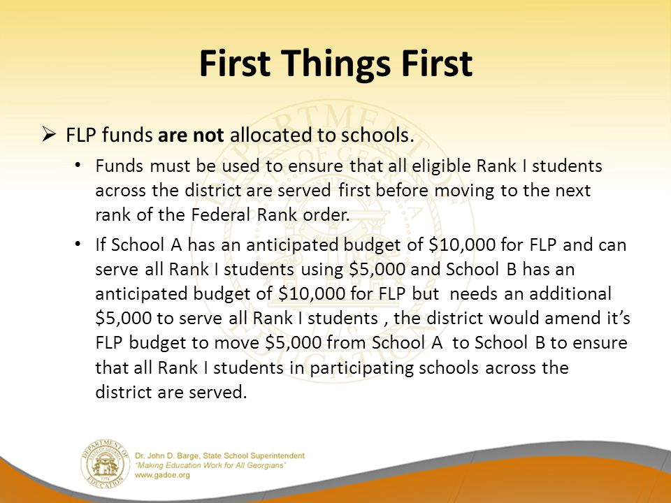 First Things First FLP funds are not allocated to schools.