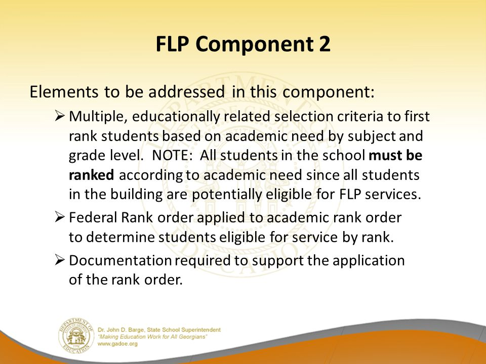 FLP Component 2 Elements to be addressed in this component: