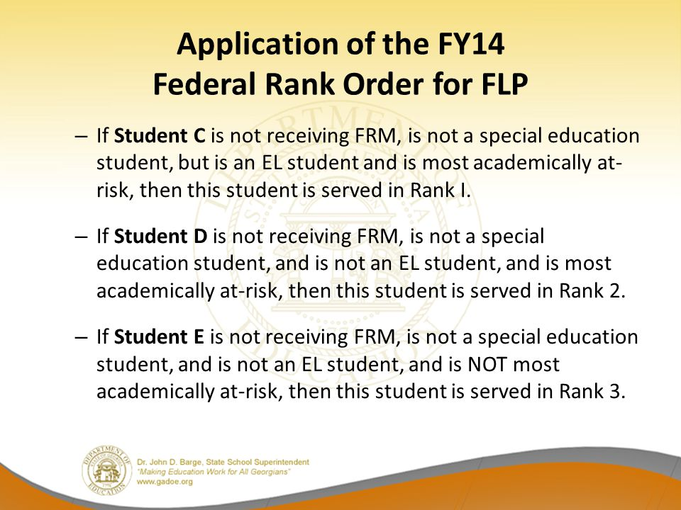 Application of the FY14 Federal Rank Order for FLP
