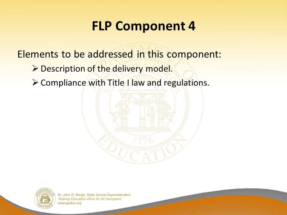 FLP Component 4 Elements to be addressed in this component: