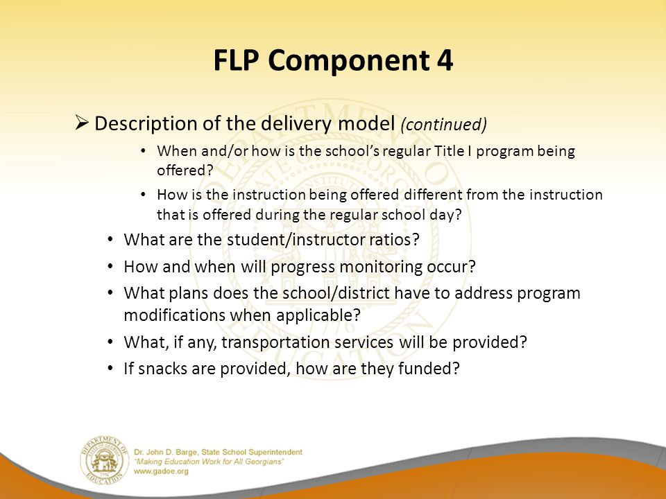 FLP Component 4 Description of the delivery model (continued)