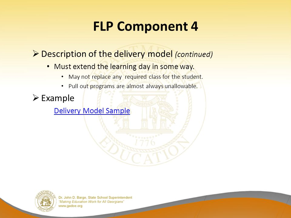 FLP Component 4 Description of the delivery model (continued) Example