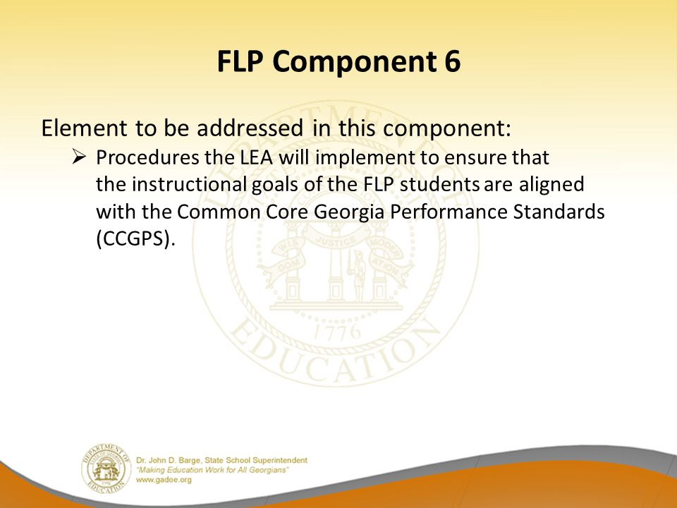 FLP Component 6 Element to be addressed in this component: