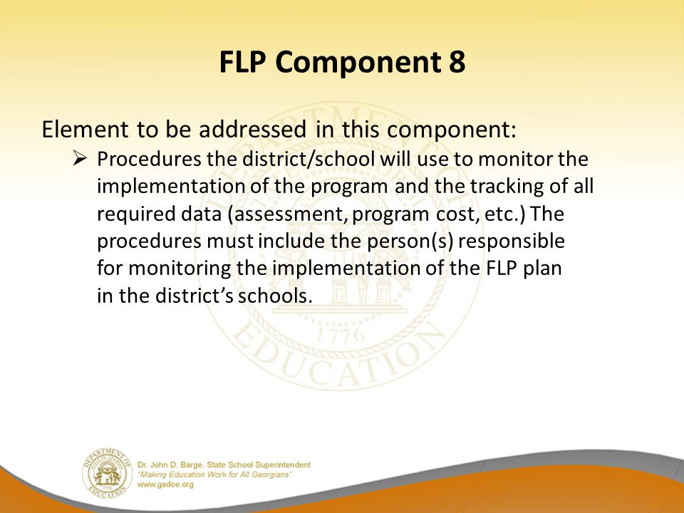 FLP Component 8 Element to be addressed in this component: