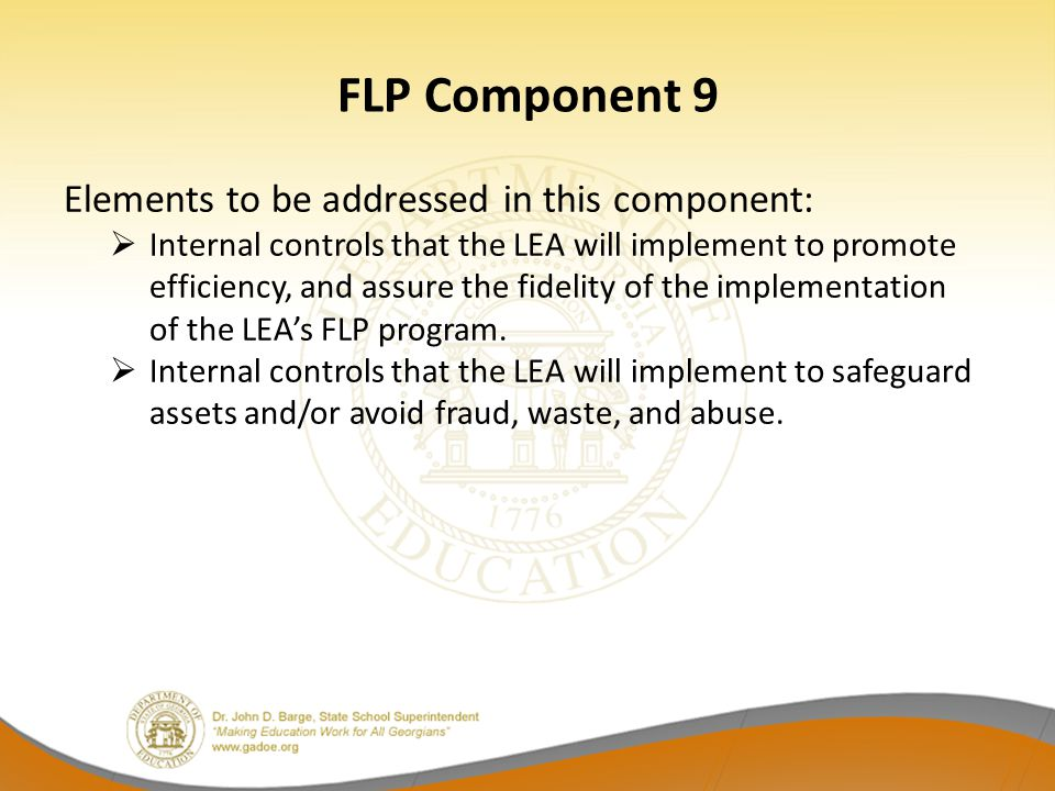 FLP Component 9 Elements to be addressed in this component: