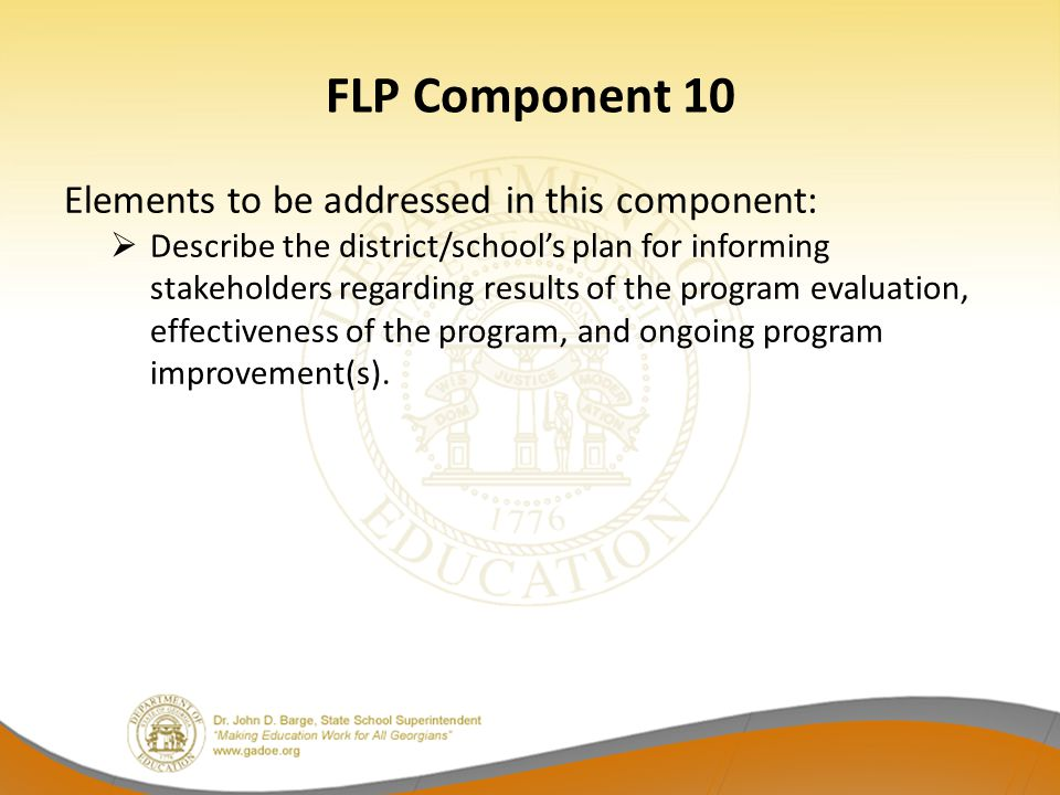 FLP Component 10 Elements to be addressed in this component: