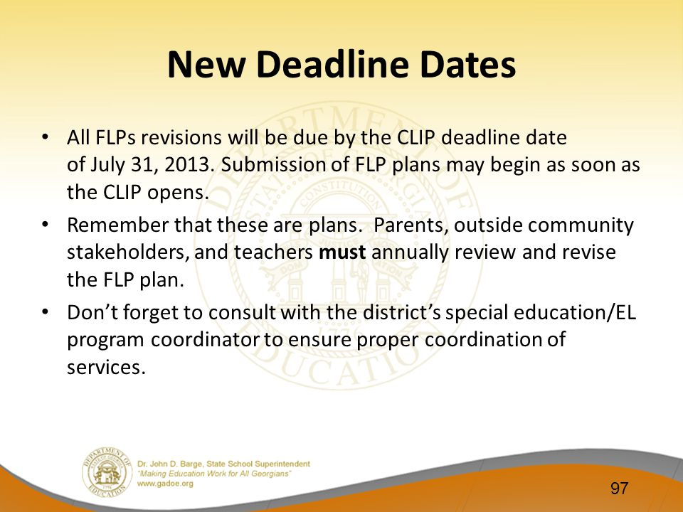 New Deadline Dates