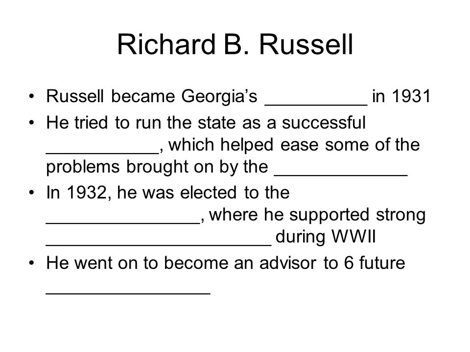 Richard B. Russell Russell became Georgia's __________ in 1931