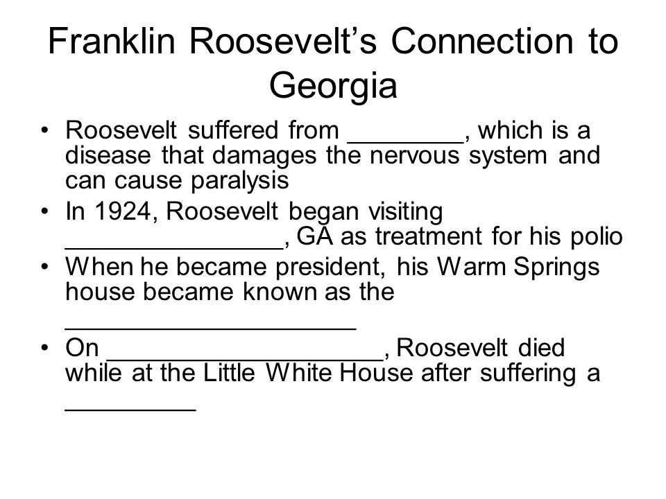 Franklin Roosevelt's Connection to Georgia