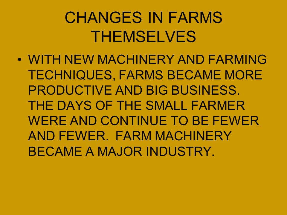 CHANGES IN FARMS THEMSELVES