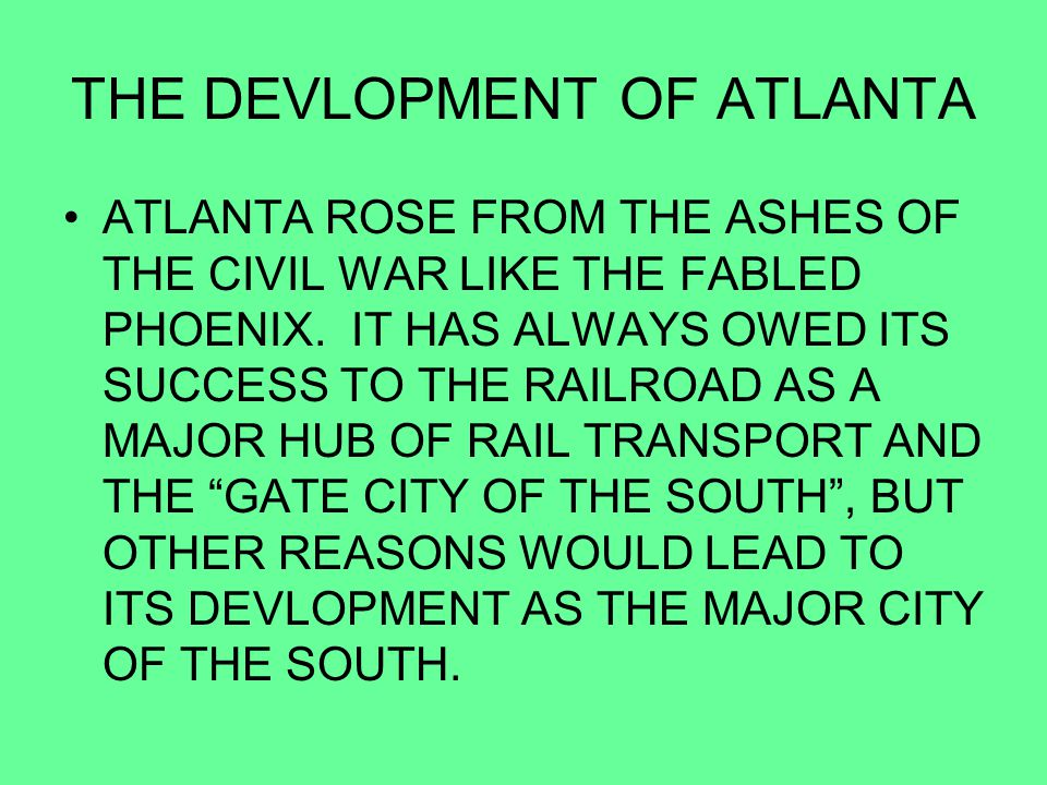 THE DEVLOPMENT OF ATLANTA